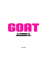 GOAT : Greatest of All Time 2001, Taschen